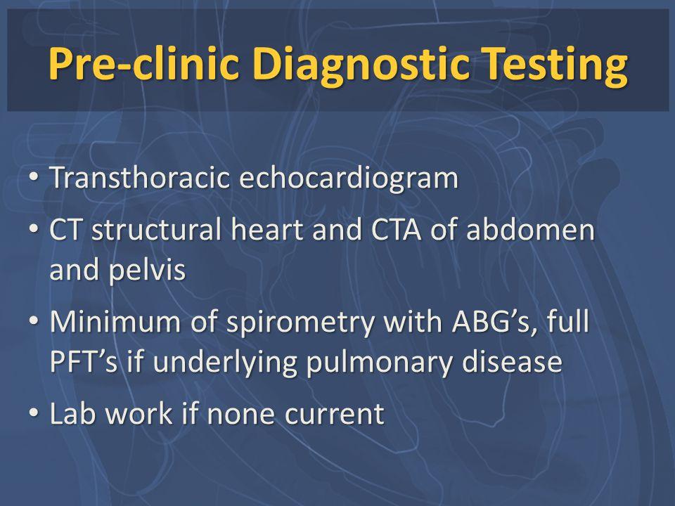 Pre-clinic Diagnostic Testing