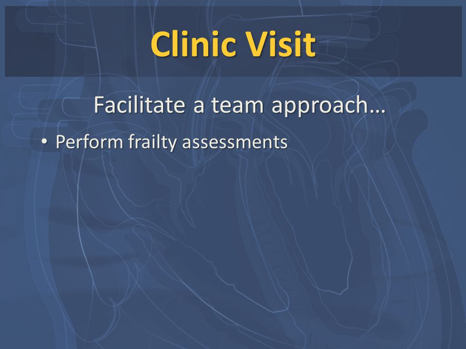 Facilitate a team approach…