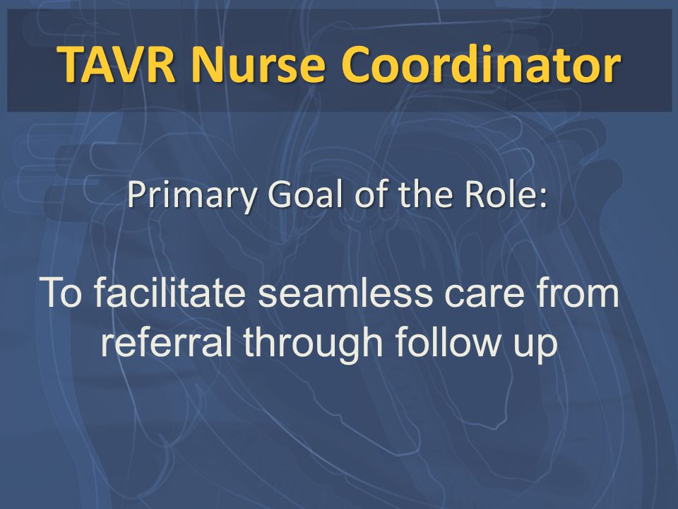 TAVR Nurse Coordinator