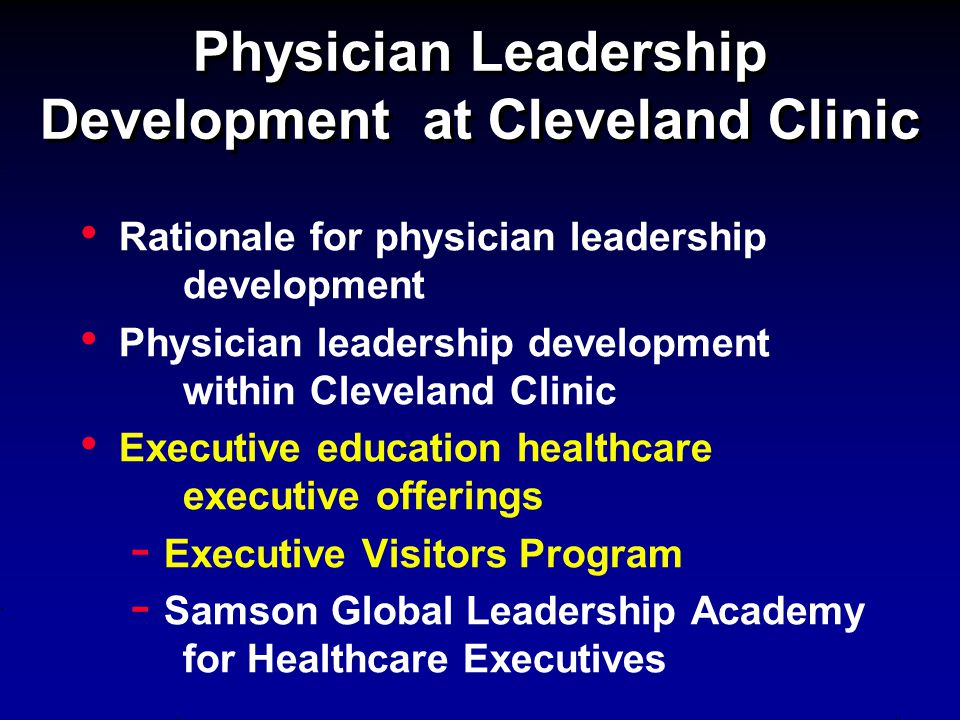 Physician Leadership Development at Cleveland Clinic