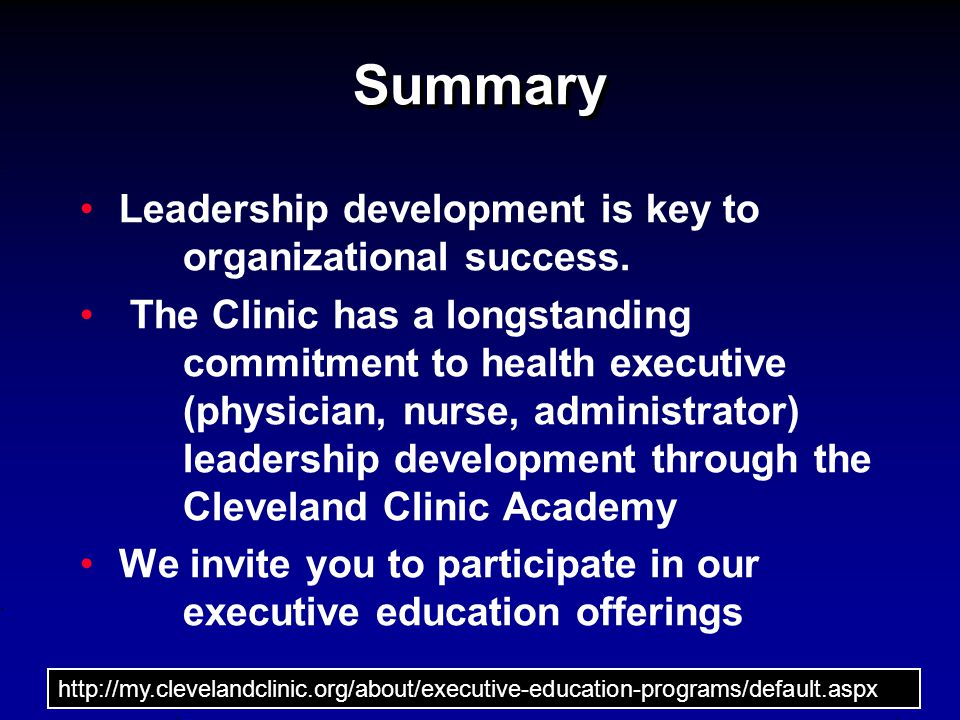 Summary Leadership development is key to organizational success.