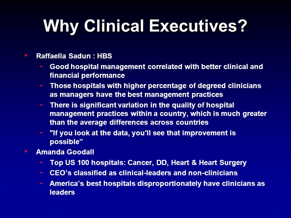 Why Clinical Executives