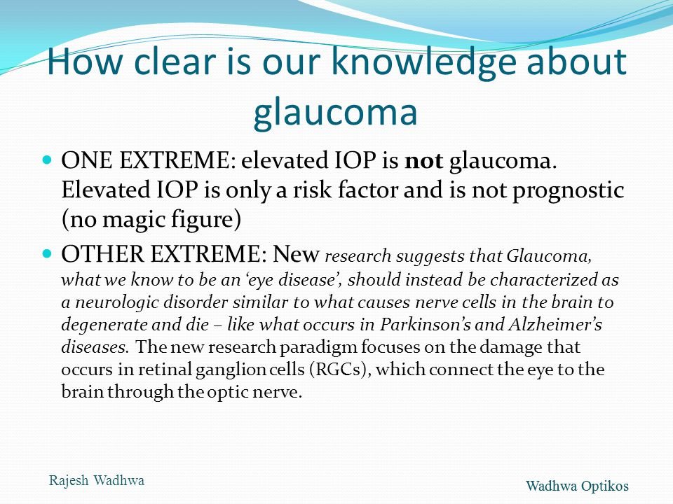 How clear is our knowledge about glaucoma