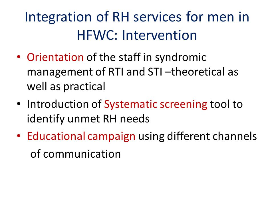 Integration of RH services for men in HFWC: Intervention
