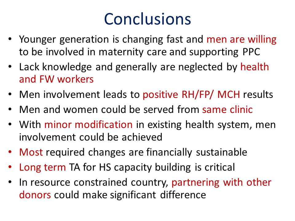 Conclusions Younger generation is changing fast and men are willing to be involved in maternity care and supporting PPC.