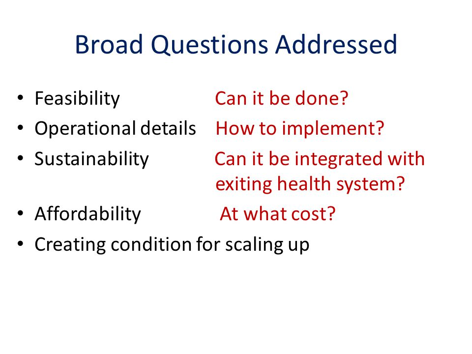 Broad Questions Addressed
