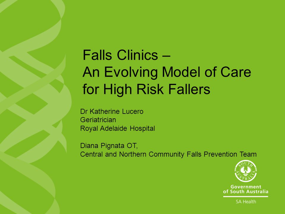 Falls Clinics – An Evolving Model of Care for High Risk Fallers