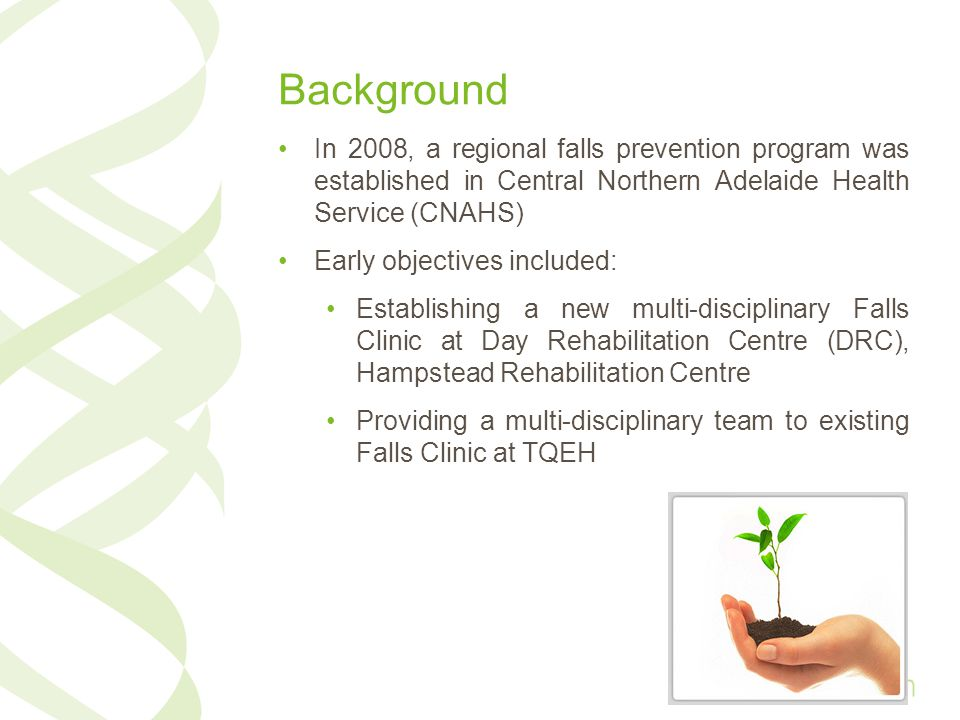 Background In 2008, a regional falls prevention program was established in Central Northern Adelaide Health Service (CNAHS)