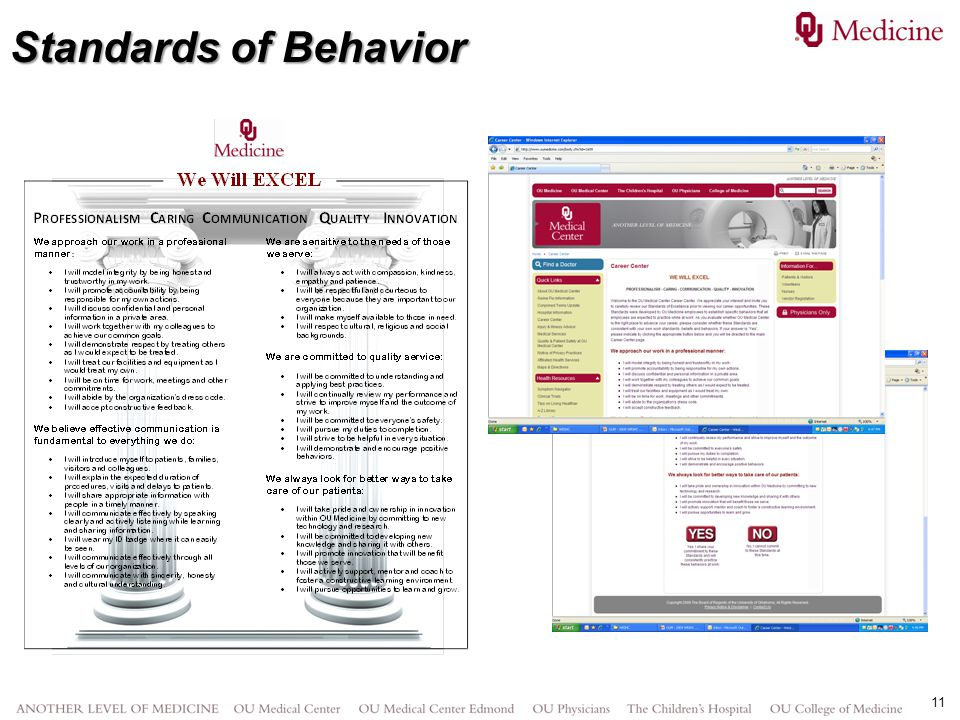 Standards of Behavior Our employees created the Standards and our leadership steered the accountability.