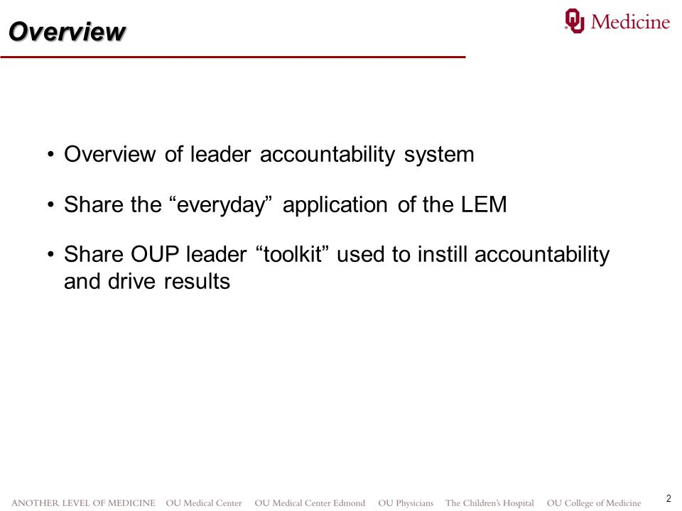 Overview Overview of leader accountability system