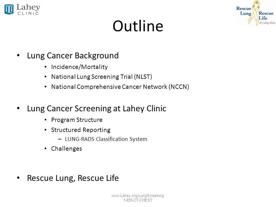 Outline Lung Cancer Background Lung Cancer Screening at Lahey Clinic