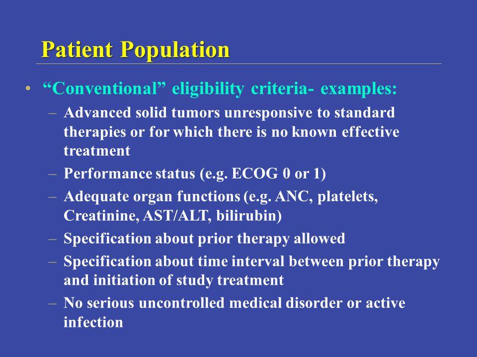 Patient Population Conventional eligibility criteria- examples: