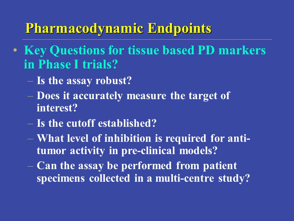 Pharmacodynamic Endpoints