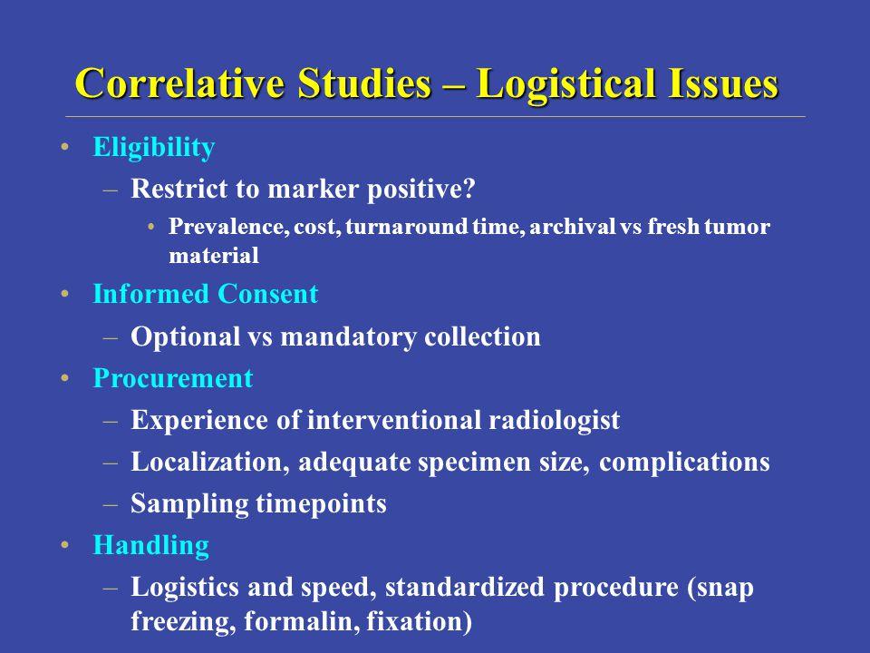 Correlative Studies – Logistical Issues