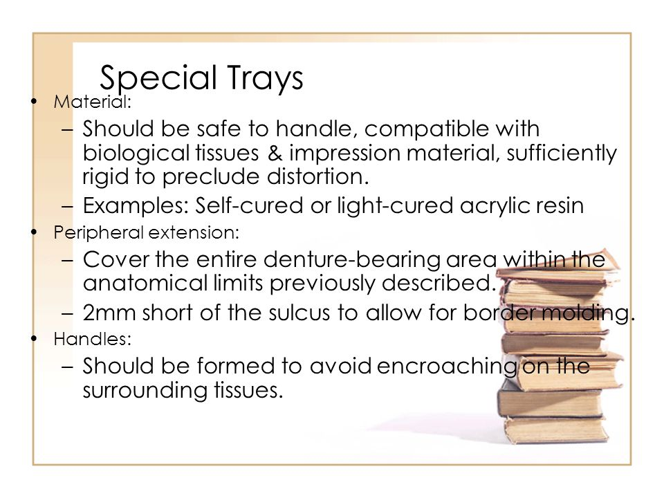Special Trays Material:
