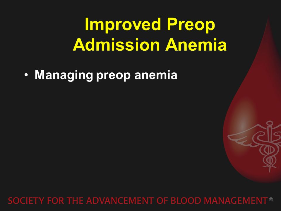 Improved Preop Admission Anemia