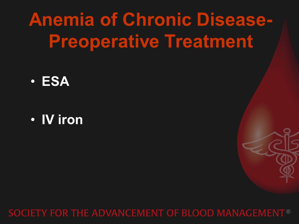 Anemia of Chronic Disease- Preoperative Treatment