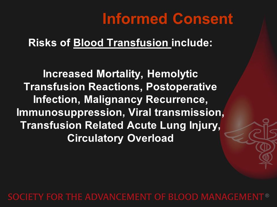 Risks of Blood Transfusion include: