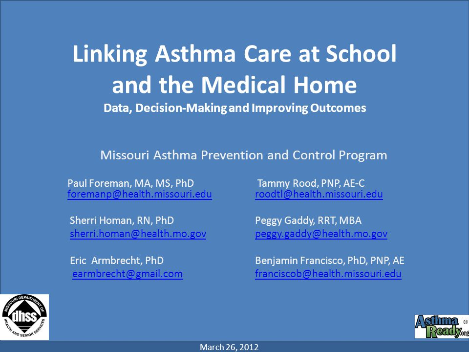 Linking Asthma Care at School and the Medical Home Data, Decision-Making and Improving Outcomes
