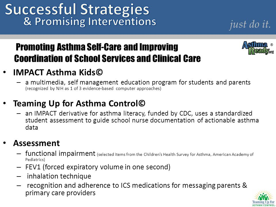 just do it. Promoting Asthma Self-Care and Improving Coordination of School Services and Clinical Care.