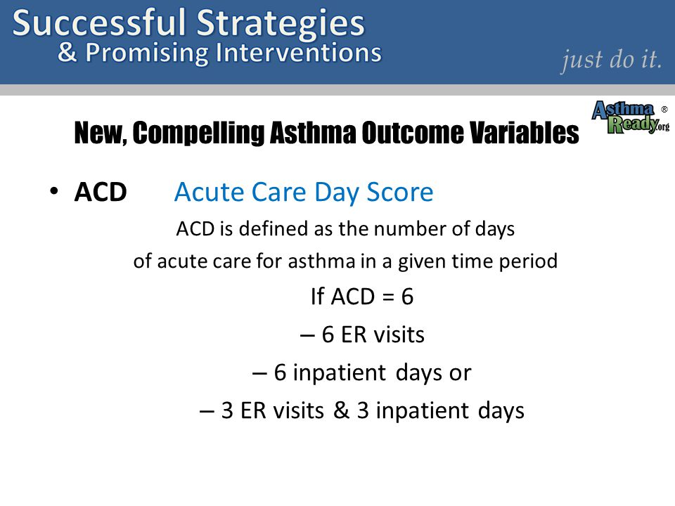 New, Compelling Asthma Outcome Variables