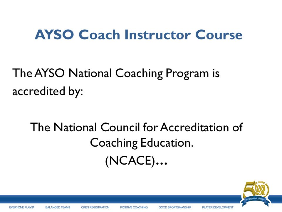 AYSO Coach Instructor Course