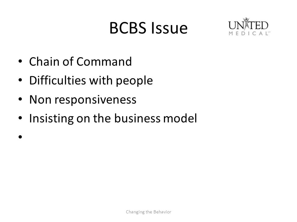 BCBS Issue Chain of Command Difficulties with people