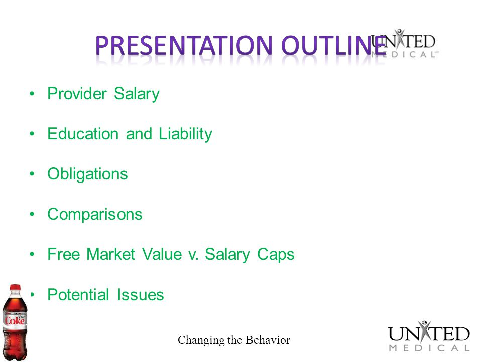 Presentation Outline Provider Salary Education and Liability