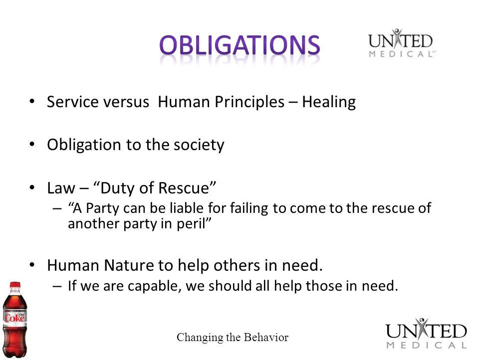 Obligations Service versus Human Principles – Healing