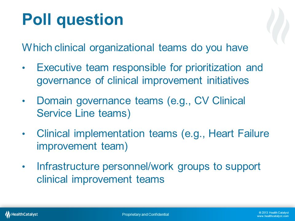 Poll question Which clinical organizational teams do you have