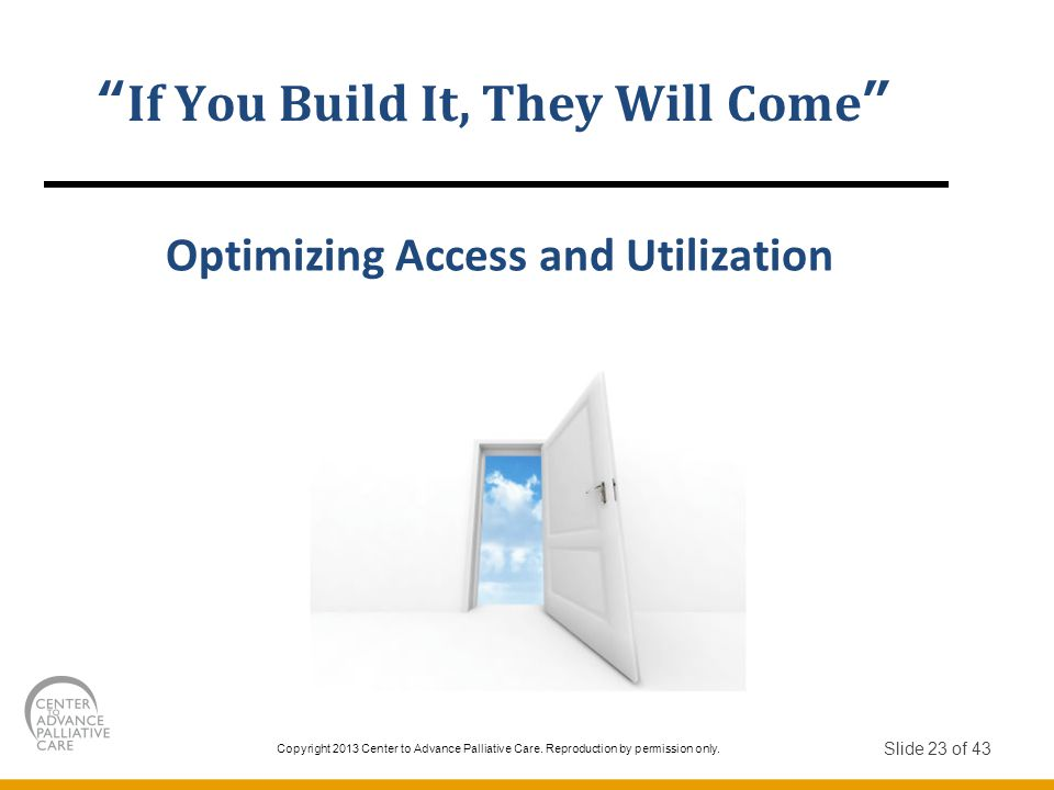 If You Build It, They Will Come Optimizing Access and Utilization