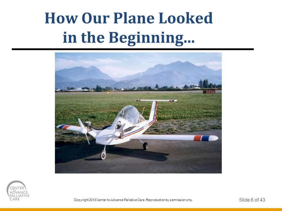 How Our Plane Looked in the Beginning...