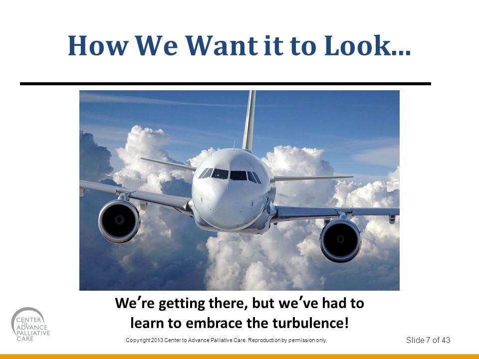We're getting there, but we've had to learn to embrace the turbulence!