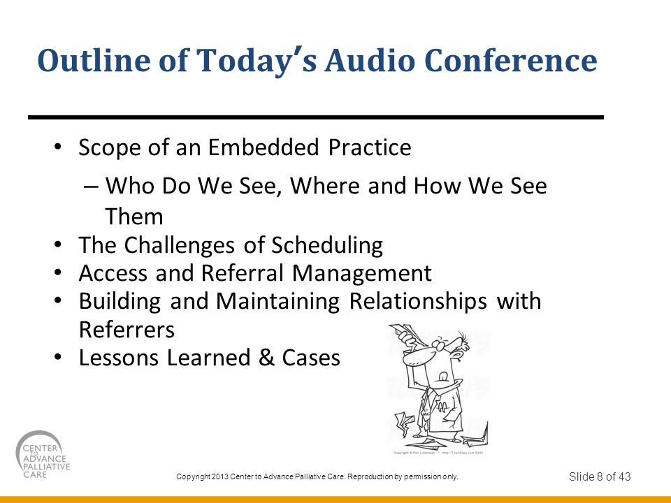 Outline of Today's Audio Conference