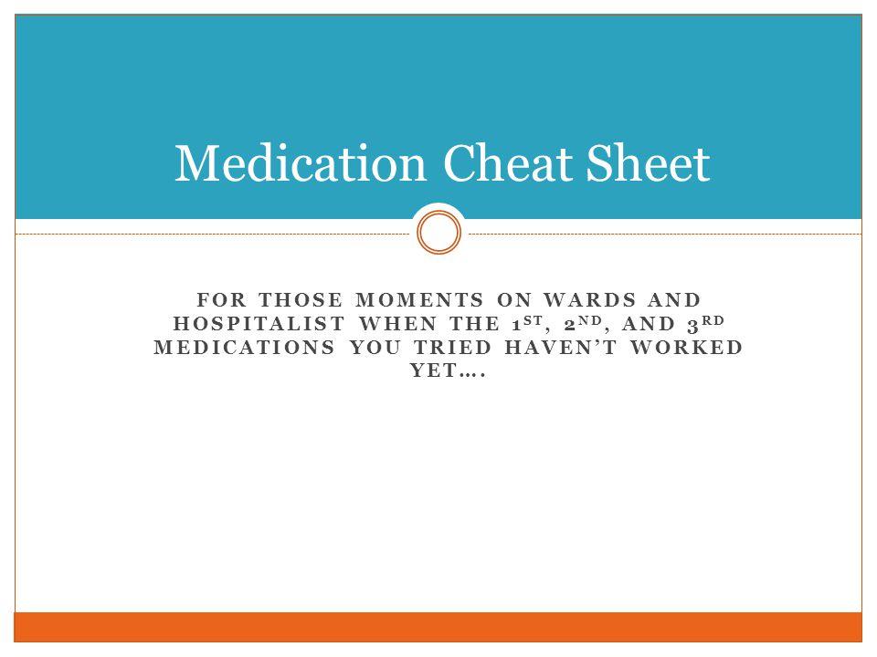 Medication Cheat Sheet