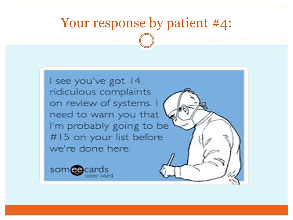 Your response by patient #4: