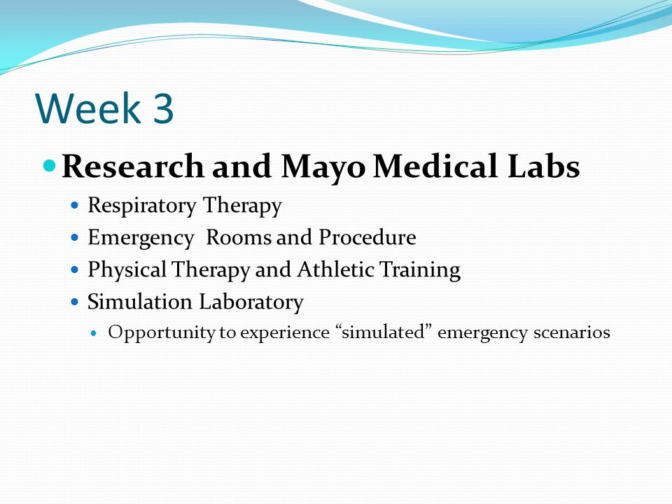 Week 3 Research and Mayo Medical Labs Respiratory Therapy