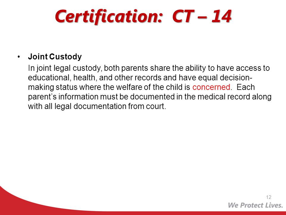 Certification: CT – 14 Joint Custody