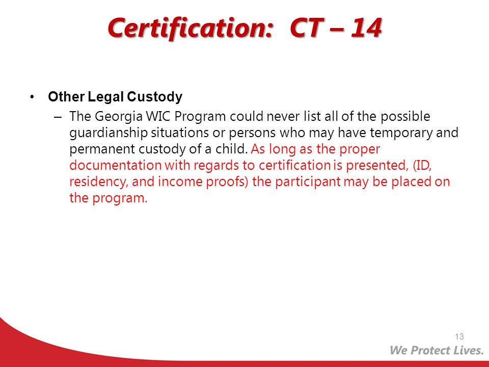 Certification: CT – 14 Other Legal Custody
