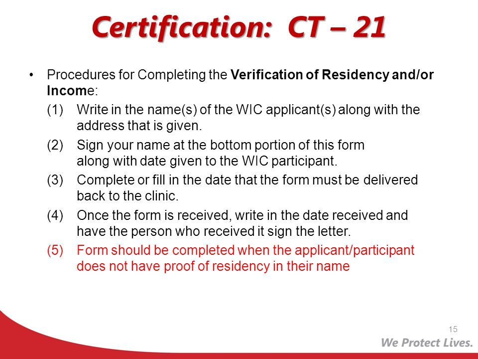 Certification: CT – 21 Procedures for Completing the Verification of Residency and/or Income: