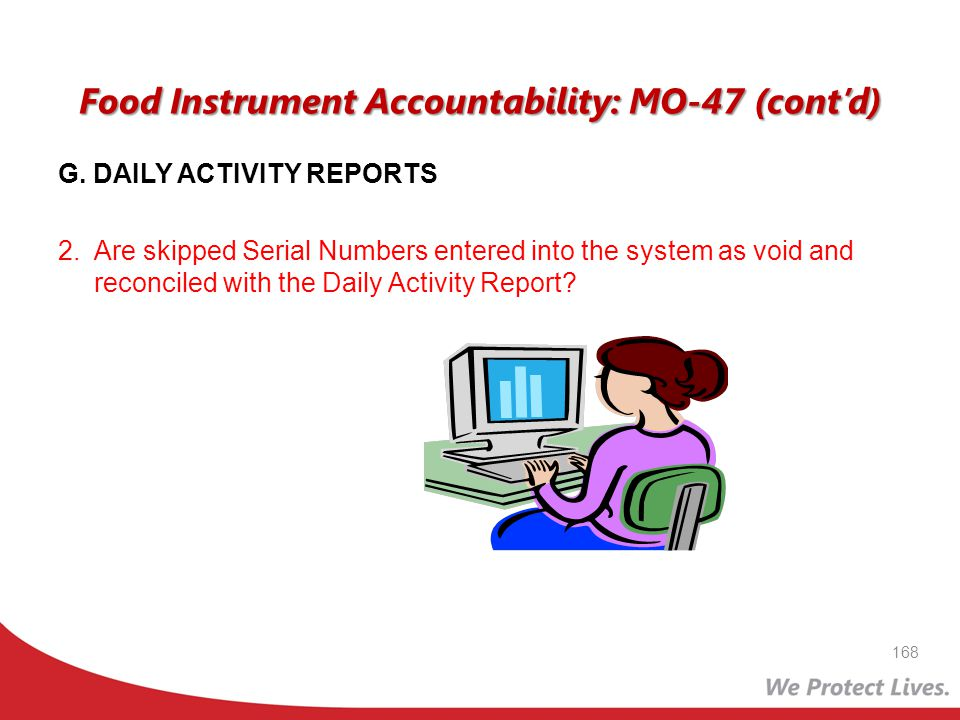 Food Instrument Accountability: MO-47 (cont'd)