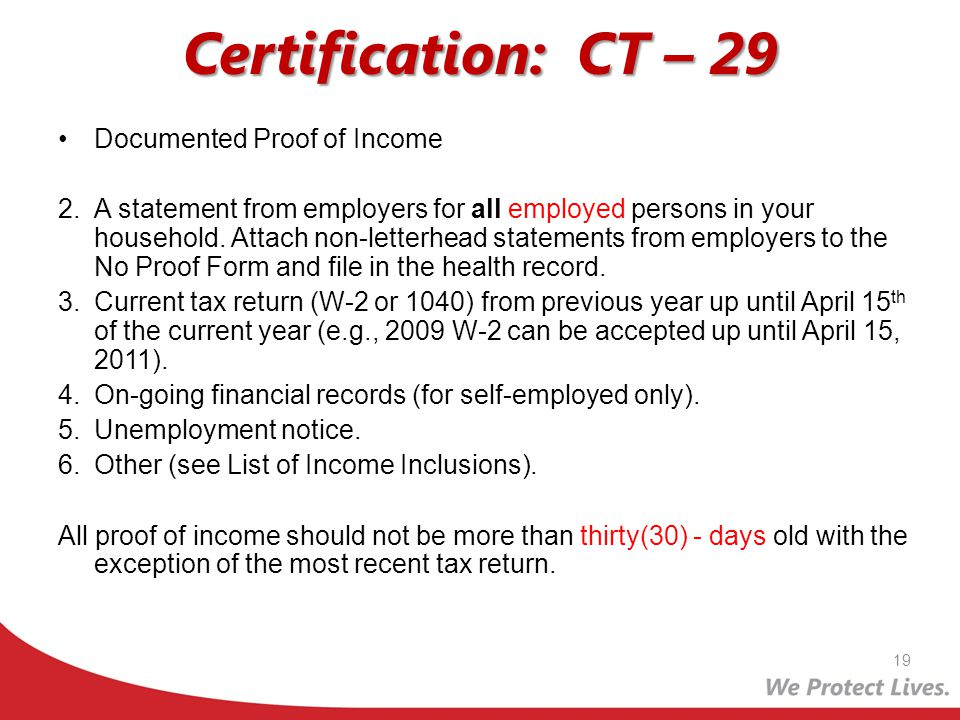 Certification: CT – 29 Documented Proof of Income