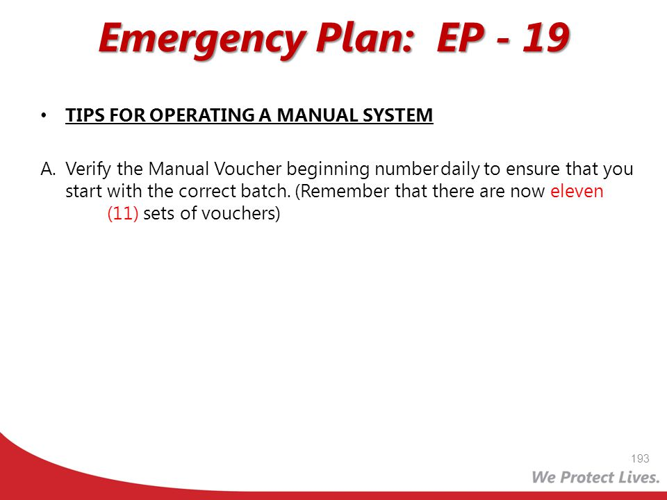 Emergency Plan: EP - 19 TIPS FOR OPERATING A MANUAL SYSTEM