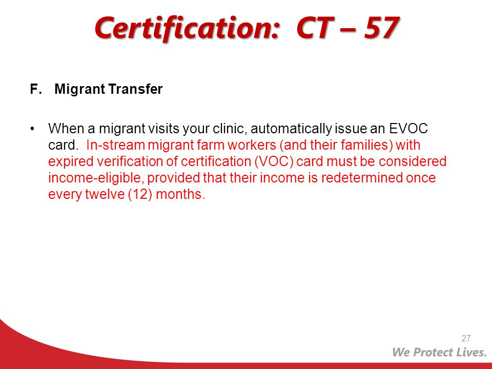 Certification: CT – 57 Migrant Transfer