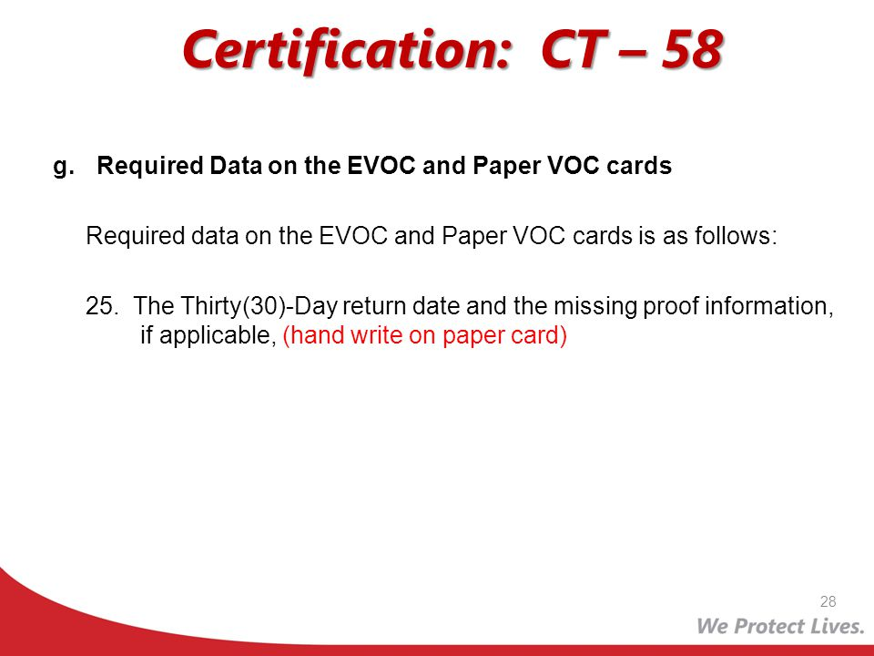 Certification: CT – 58 Required Data on the EVOC and Paper VOC cards