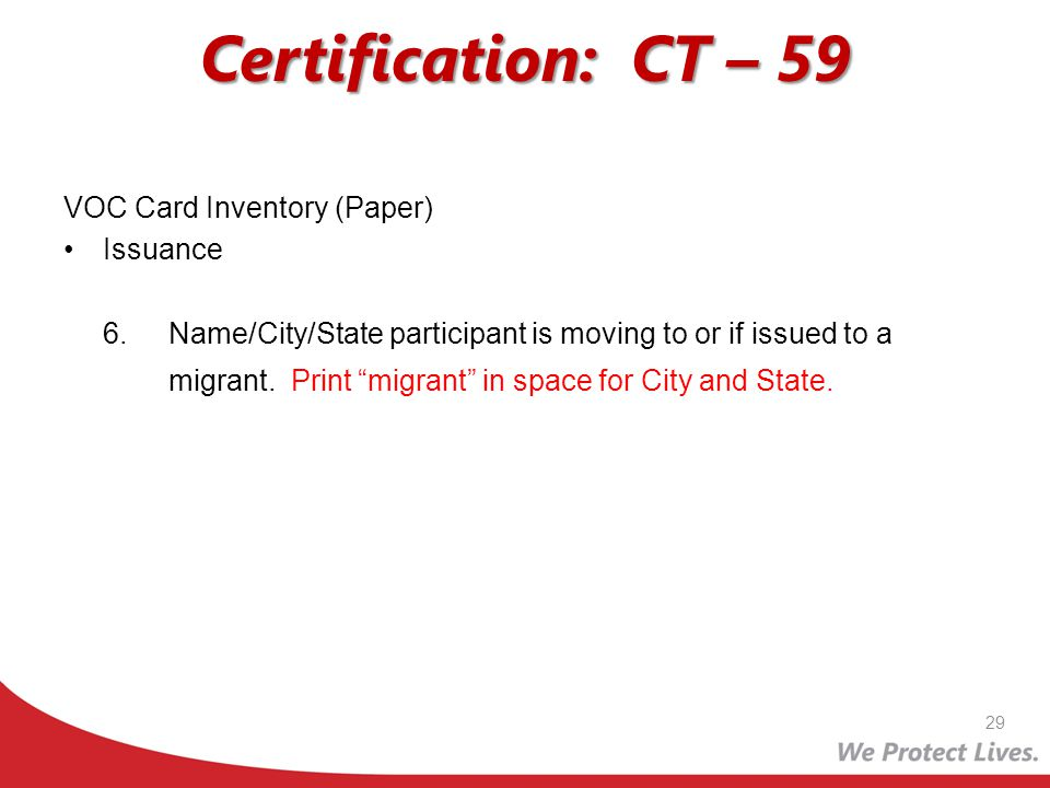 Certification: CT – 59 VOC Card Inventory (Paper) Issuance