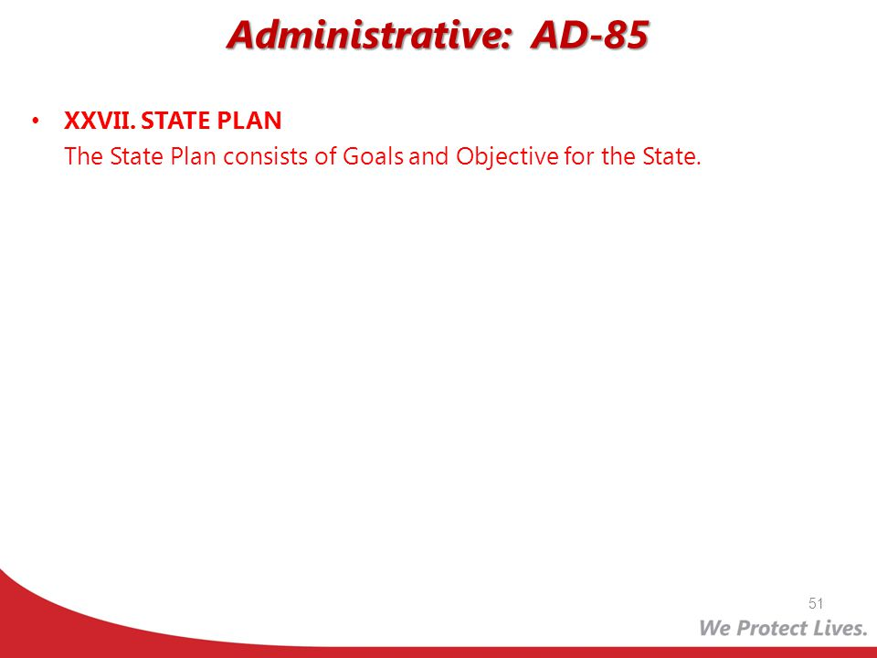 Administrative: AD-85 XXVII. STATE PLAN