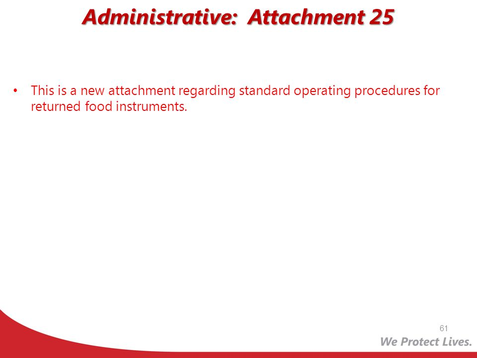 Administrative: Attachment 25
