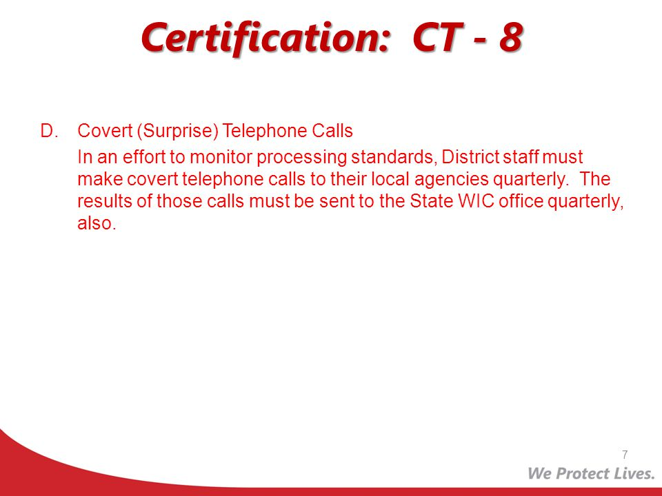 Certification: CT - 8 Covert (Surprise) Telephone Calls
