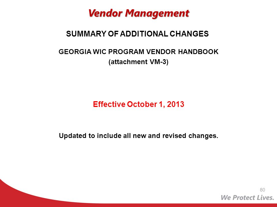 Vendor Management SUMMARY OF ADDITIONAL CHANGES